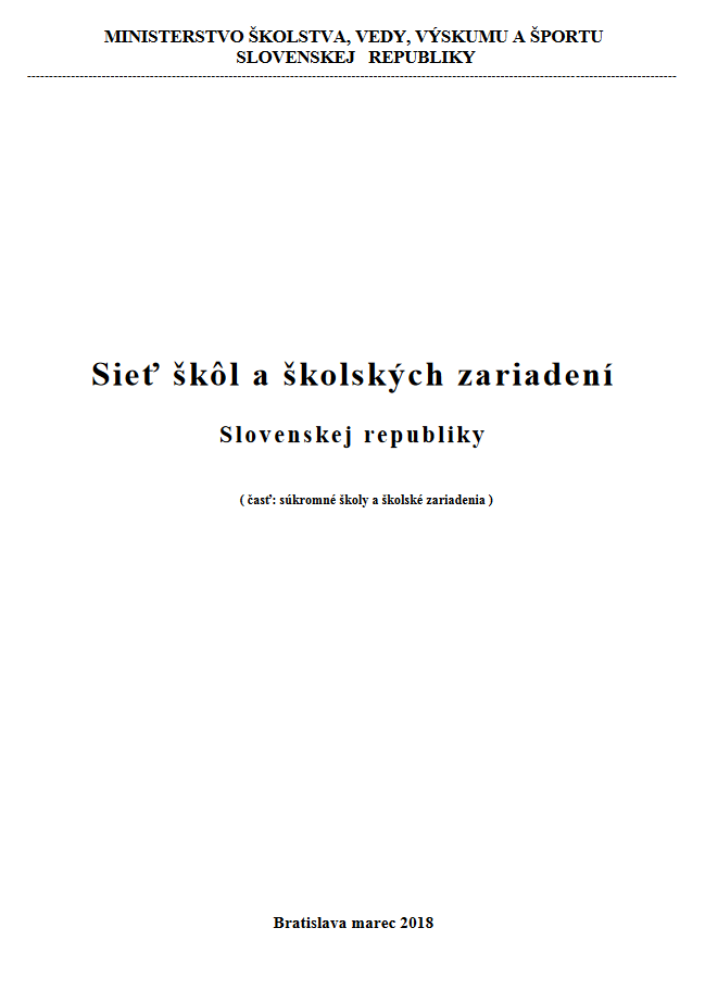 Sieť škôl a školských zariadení SR (časť súkr. školy a škol. zariadenia)