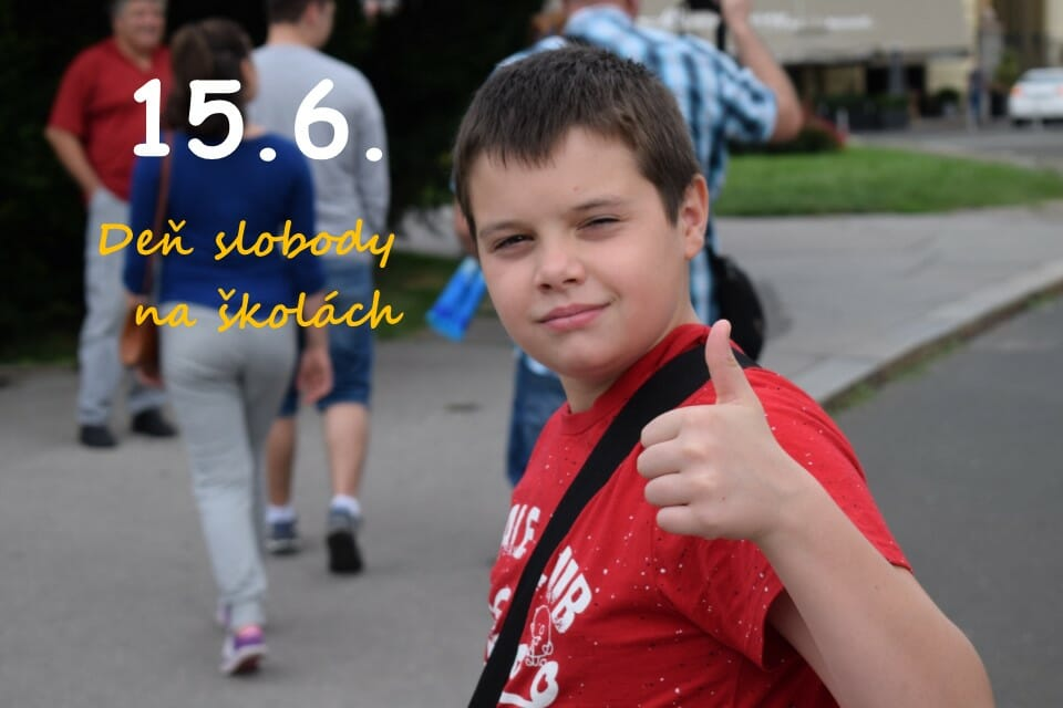 Vyhlasujeme 15. jún za Deň slobody na školách