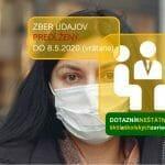 DOTAZNÍK 2020: uzávierka odpovedí predĺžená do 8.5.2020 (vrátane)